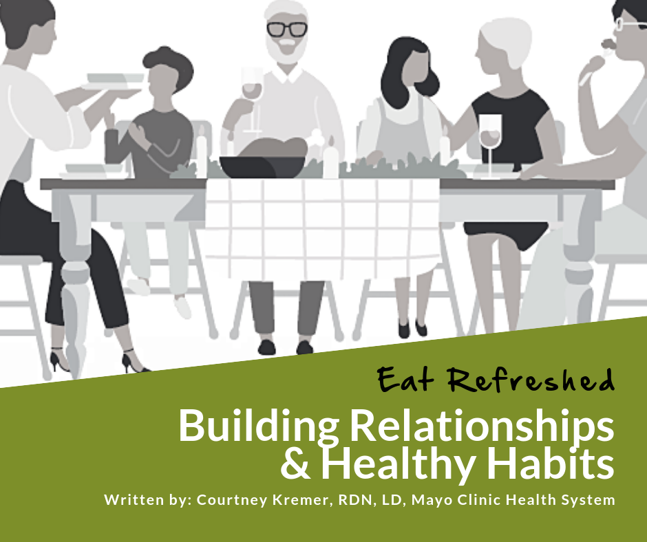 Eat Refreshed: Building Relationships and Healthy Habits through